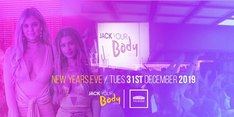 Jack Your Body  - New Years Eve tickets