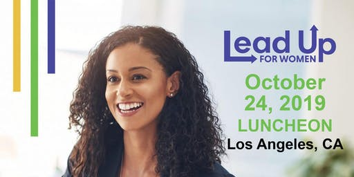 Lead Up for Women Los Angeles, CA Luncheon