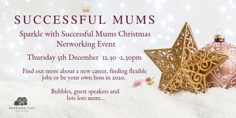 Successful Mums Christmas Networking Event  tickets