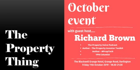 The Property Thing October with guest host - Richard W J Brown tickets
