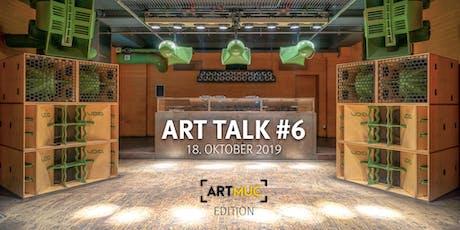 ART TALK #6 Wertegemeinschaft München - ArtMuc  Tickets