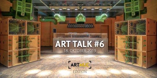 ART TALK #6 Wertegemeinschaft München - ArtMuc