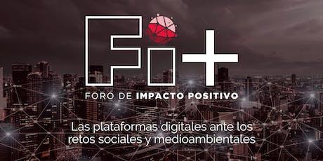 Foro Impacto + (FI+): Las plataformas digitales ante los retos sociales y medioambientales tickets