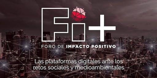 Foro Impacto + (FI+): Las plataformas digitales ante los retos sociales y medioambientales