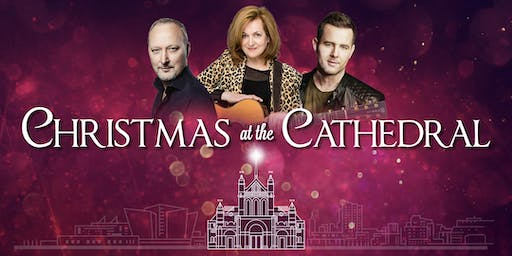 Christmas at the Cathedral - Saturday Evening