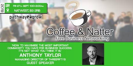 Birmingham Coffee & Natter - Free Business Networking Fri 27th September 2019 tickets