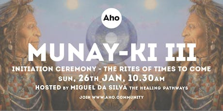 Munay-Ki Initiation Ceremony, The Rites of Time to Come tickets