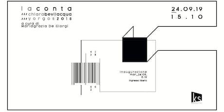 La conta | Chiara Bevilacqua / Yorgos Zois biglietti