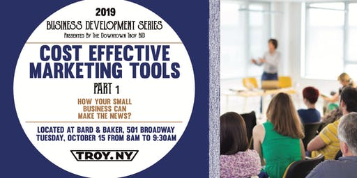 Cost Effective Marketing Tools : Part One