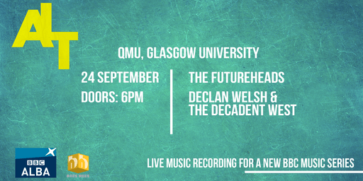 ALT Recordings: THE FUTUREHEADS / DECLAN WELSH & THE DECADENT WEST