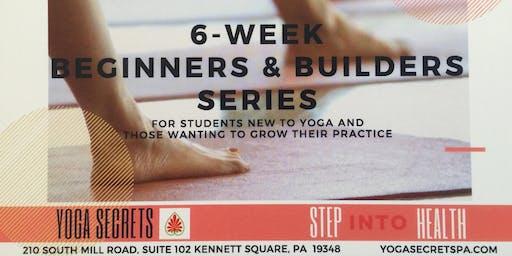 Yoga for Beginners and Builders 6-Week Series
