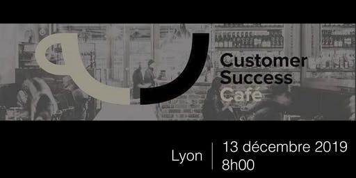 Customer Success Café Lyon - Décembre