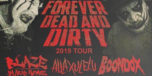 Forever Dead & Dirty Tour 2019 Mesa, AZ