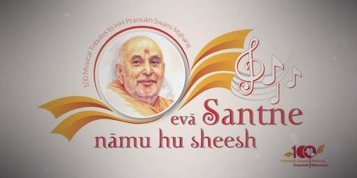 Eva Santne Namu Hu Sheesh - A Musical Tribute to HH Pramukh Swami Maharaj
