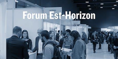 Forum Est-Horizon 2019 billets