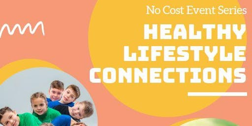 Healthy Lifestyle Connections - FREE event November 16