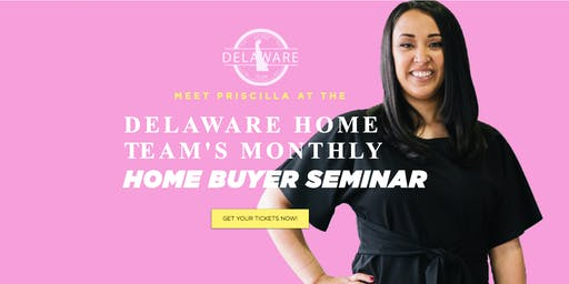 Delaware Home Team | Mini Home Buyer Session