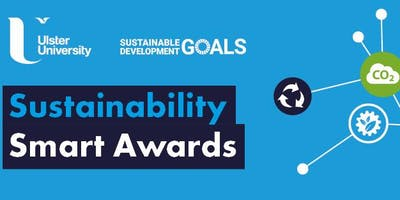 Ulster University - NEW! Sustainability Smart Awards