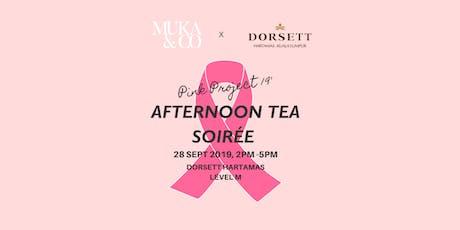 Muka&Co  x Dorsett Hartamas Afternoon Tea Soirée  Launch Pink Project 2019 tickets
