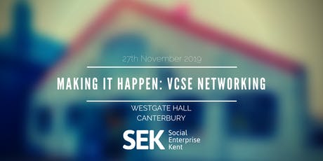 Making it Happen: VCSE Networking tickets