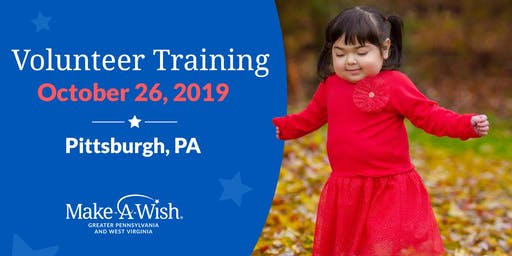 Make-A-Wish Volunteer Training - Pittsburgh, PA