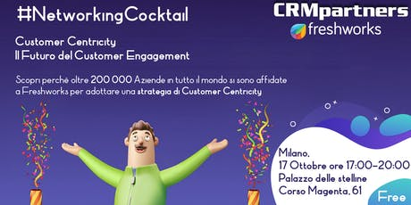 MILANO - Customer Centricity - Il Futuro del Customer Engagement tickets