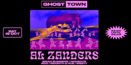Ghost Town presents: Al Zanders tickets