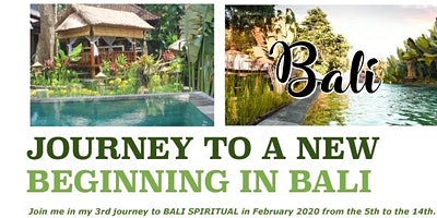 Self Rejuvenation Journey to a New Beginning,  Bali - February 2020