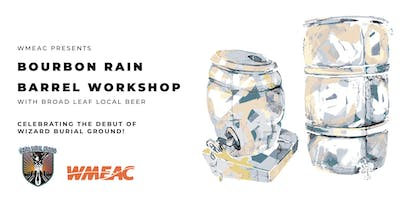Bourbon Rain Barrel Workshop at Broad Leaf Local Beer
