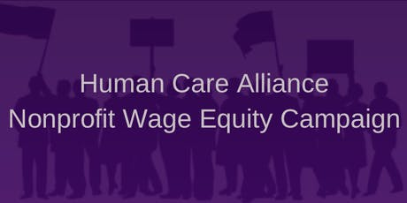 HCA Nonprofit Wage Equity Campaign:  Expanding the Conversation  tickets