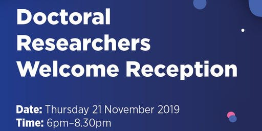 Doctoral Researchers Welcome Reception