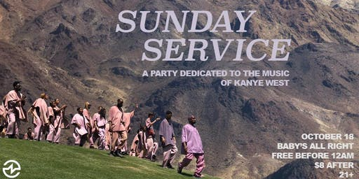 Sunday Service: A Party Dedicated to the Music of Kanye West