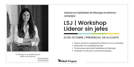 [Workshop] Liderar sin jefes. entradas