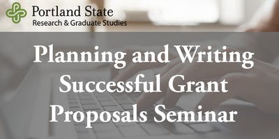 Planning and Writing Successful Grant Proposals