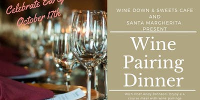 Wine Pairing Dinner ~ Oct 17th