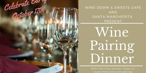 Wine Pairing Dinner ~ Oct 17th