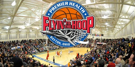 2020 Premier Health Flyin' to the Hoop Basketball Invitational tickets