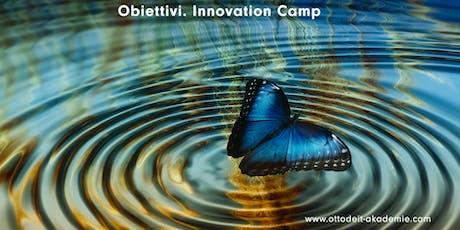Obiettivi. Innovation Camp biglietti