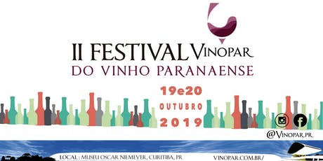 II FESTIVAL VINOPAR DO VINHO PARANAENSE ingressos
