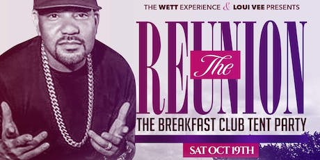 #TheReunion6: The Breakfast Club Tent Party : DJ ENVY and FRIENDS tickets