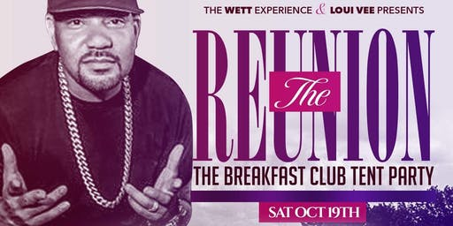 #TheReunion6: The Breakfast Club Tent Party : DJ ENVY and FRIENDS