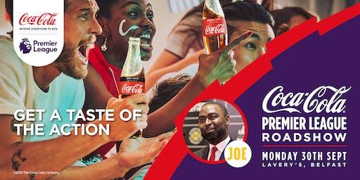 Coca Cola Premier League Roadshow - Belfast