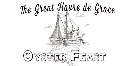 The Great Havre de Grace Oyster Feast