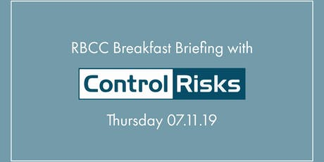 RBCC Breakfast Roundtable wtih Control Risks tickets