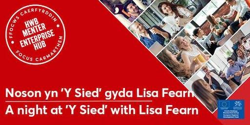 Noson yn 'Y Sied' gyda Lisa Fearn | A night at 'Y Sied' with Lisa Fearn