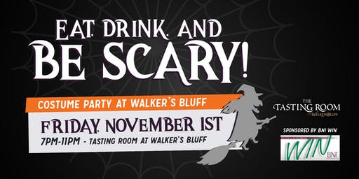 Eat, Drink and Be Scary! - Costume Party at Walker's Bluff