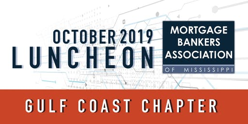 Mortgage Bankers Association of Mississippi - Gulf Coast Chapter - Luncheon