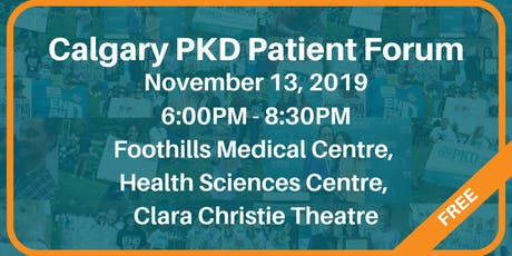 Calgary PKD Patient Forum tickets