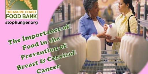 The Importance of Food in the Prevention of Breast & Cervical Cancer