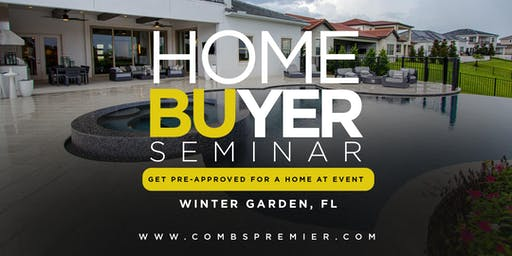 Homebuyer Seminar - Combs Premier Realty Group